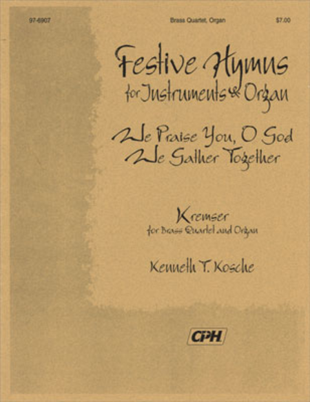 Festive Hymns For Organ And Instruments: KREMSER
