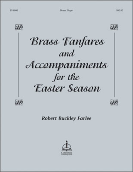 Brass Fanfares and Accompaniments for the Easter Season