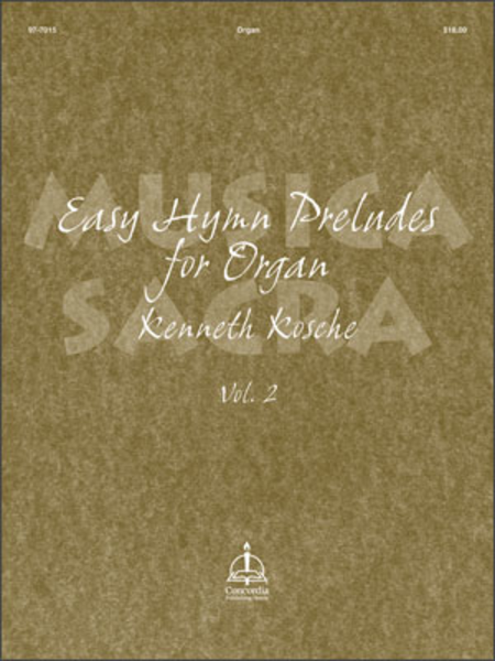 Musica Sacra, Volume 2: Easy Hymn Preludes For Organ