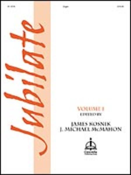 Jubilate, Volume I