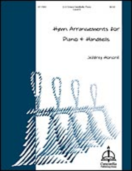 Hymn Arrangements For Piano & Handbells, Volume 1