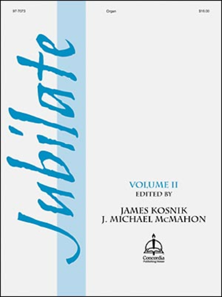 Jubilate, Volume II