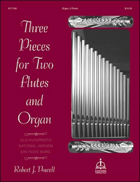 Three Pieces for Two Flutes & Organ