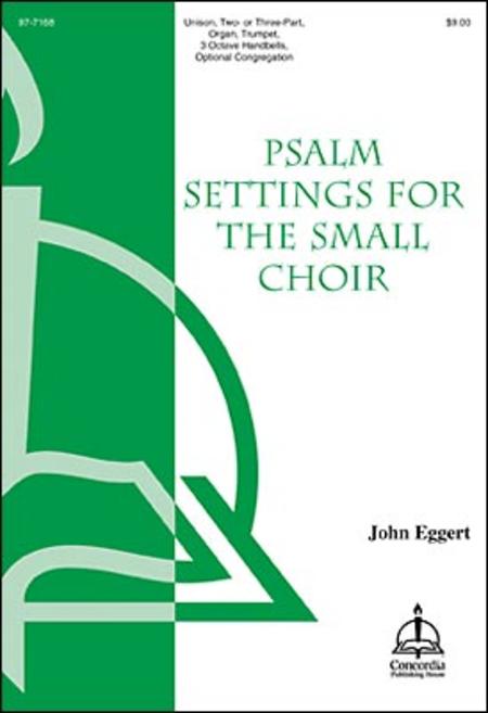Psalm Settings for the Small Church Choir