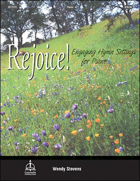 Rejoice! Engaging Hymn Settings for Piano