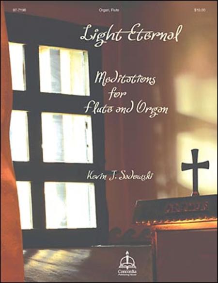 Light Eternal: Meditations for Flute & Organ