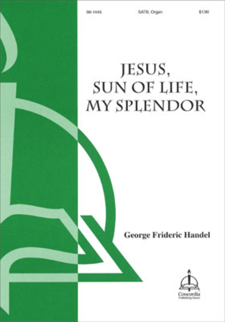 Jesus Sun Of Life, My Splendor