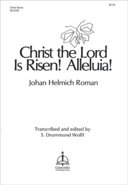 Christ The Lord Is Risen! Alleluia!