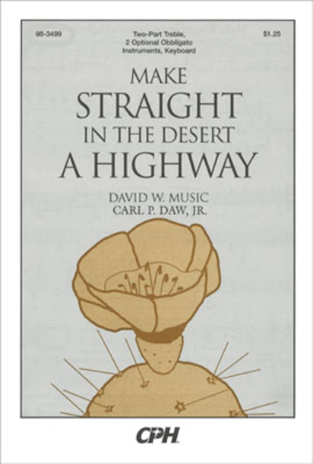 Make Straight In The Desert A Highway