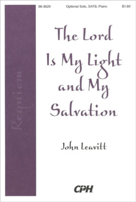 The Lord Is My Light and My Salvation [Requiem]