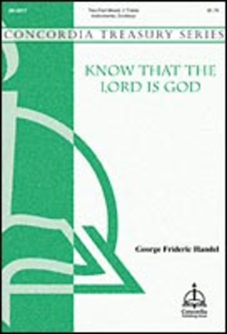 Know That the Lord Is God