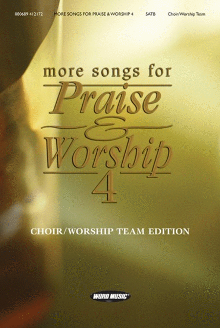 More Songs for Praise & Worship 4