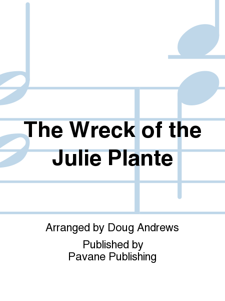 The Wreck of the Julie Plante