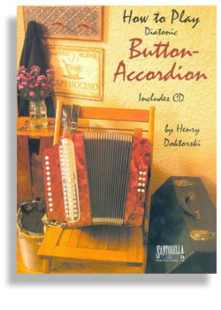 How to Play Diatonic Button-Accordion