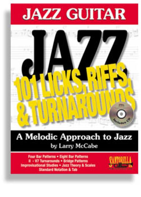 Jazz Guitar - 101 Licks, Riffs & Turnarounds