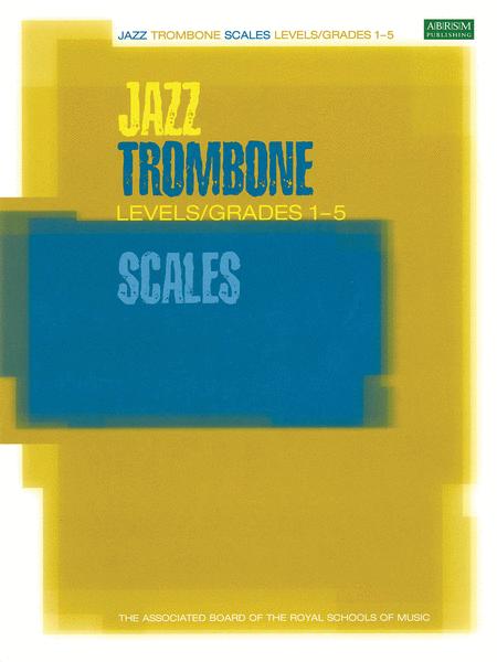 Jazz Trombone Scales