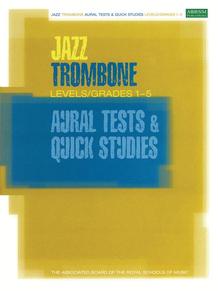 Jazz Trombone Aural Tests & Quick Studies