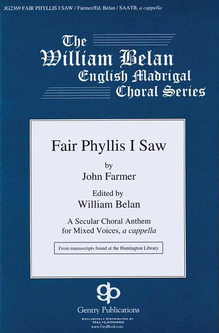 Fair Phyllis I Saw