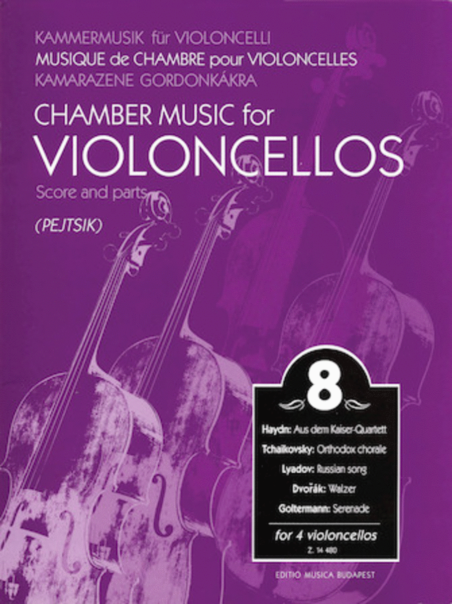 Chamber Music for 4 Violoncellos - Volume 8