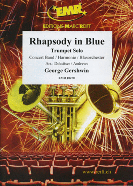 Rhapsody in Blue (Trumpet Solo)