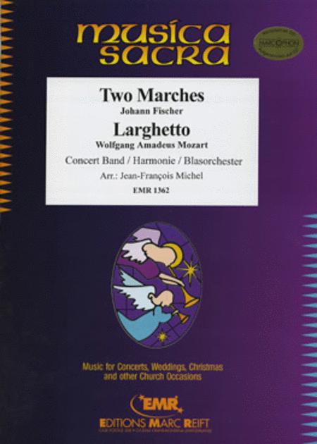 2 Marches / Larghetto