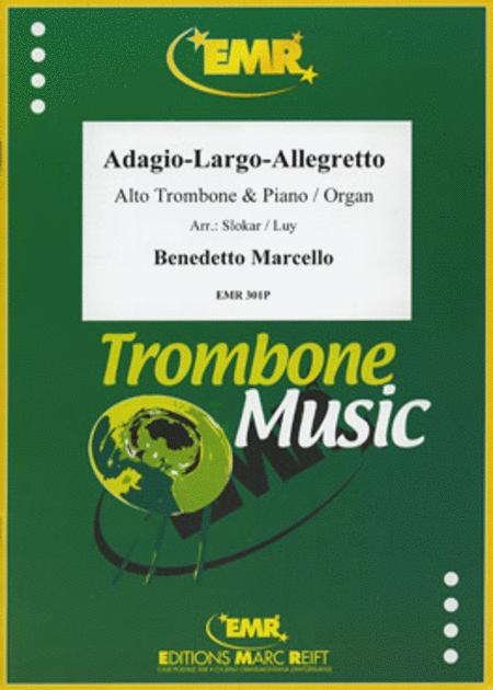 Adagio - Largo - Allegretto
