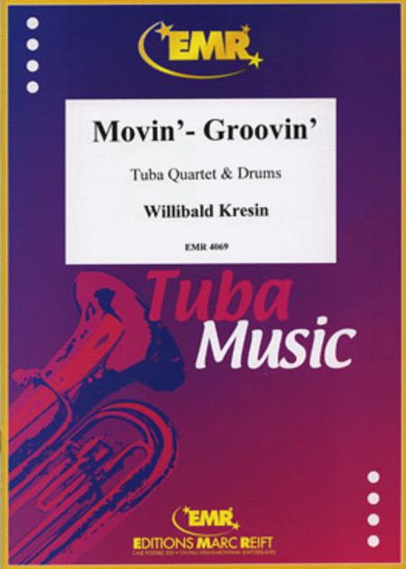 Movin' - Groovin'