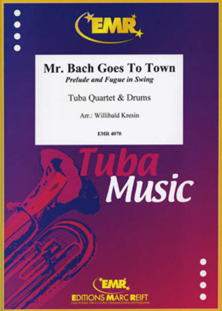 Mr. Bach Goes To Town