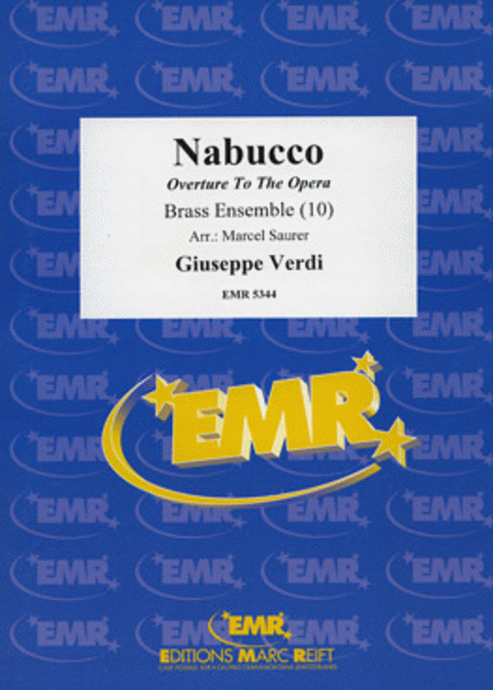 Nabucco (Overture To The Opera)