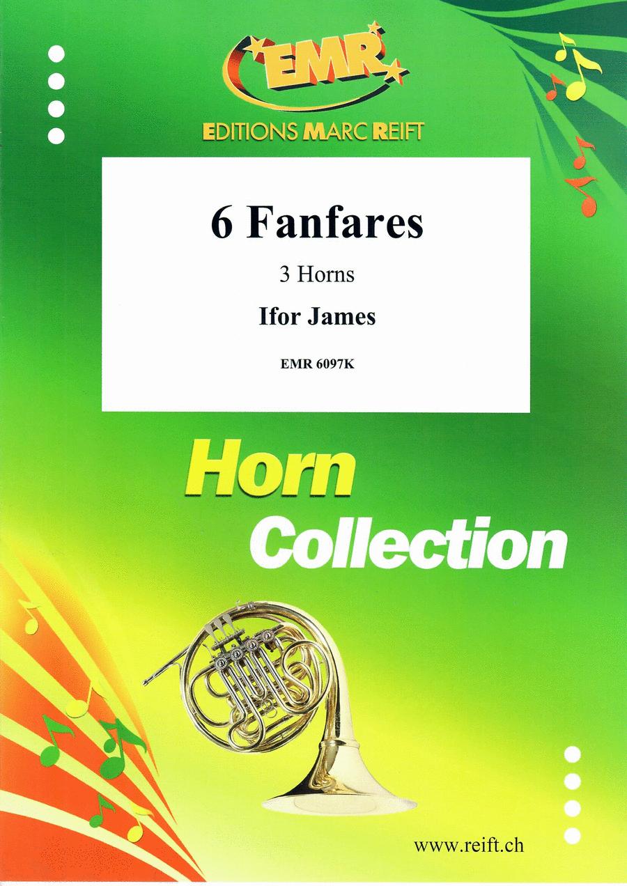 6 Fanfares