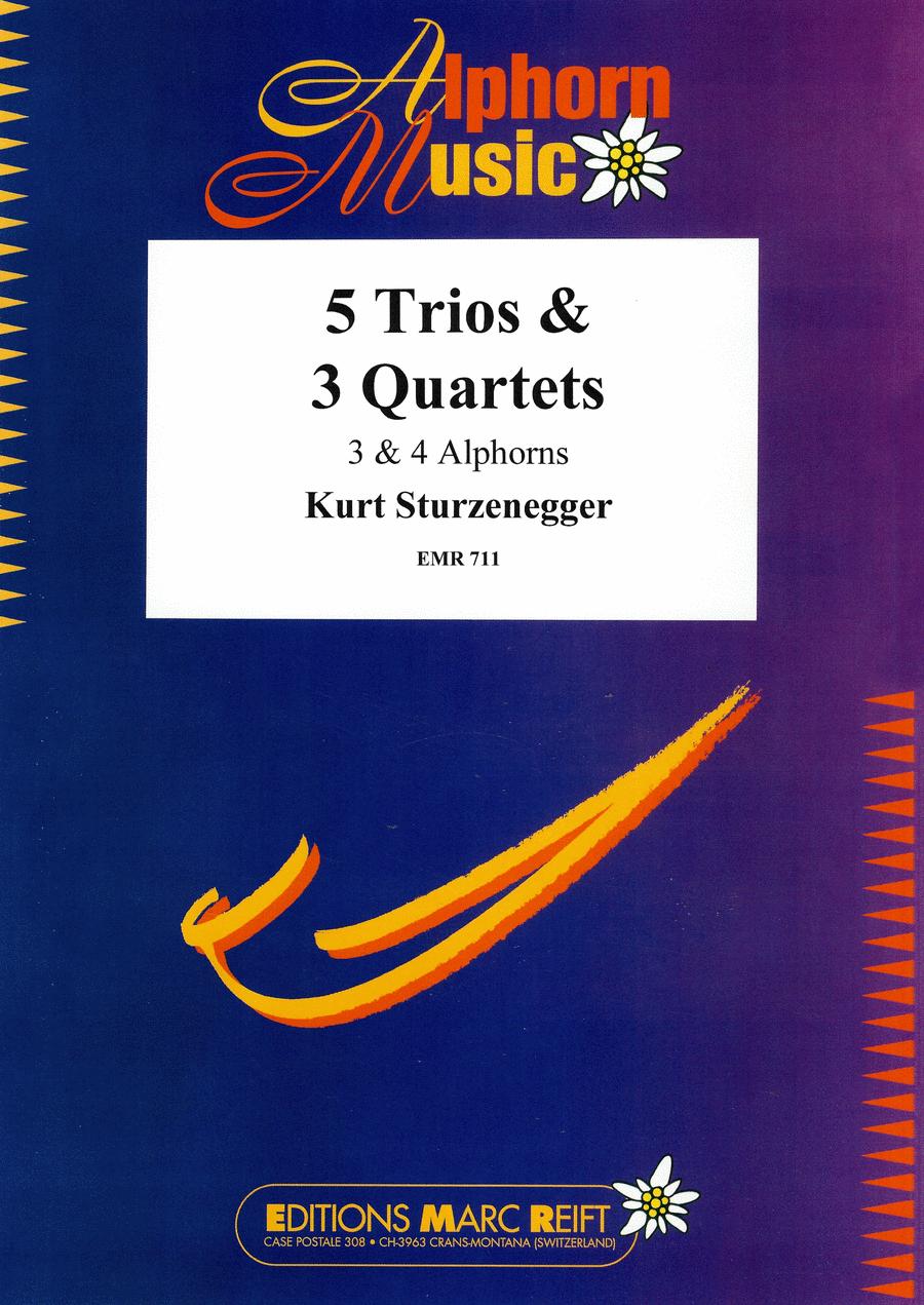 8 Trios & Quartettes