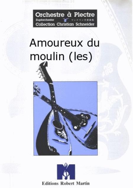 Les Amoureux du Moulin