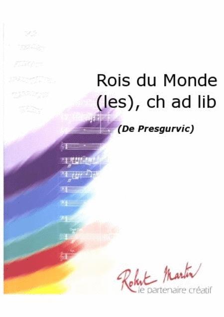 Les Rois du Monde, Chant/choeur Ad Lib