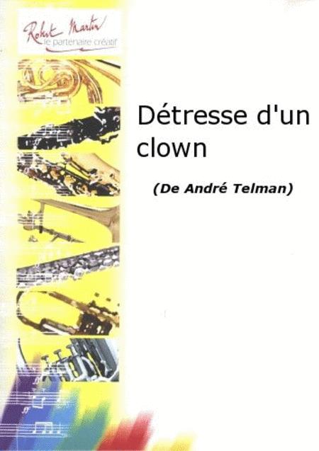 Detresse d'Un Clown