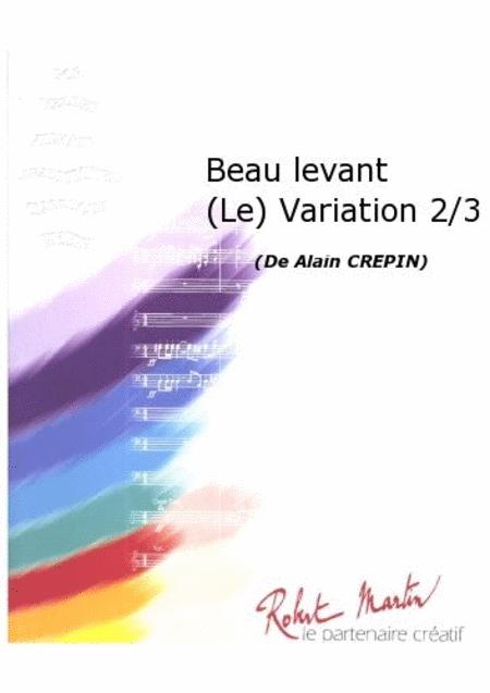 Le Beau Levant Variation 2 / 3