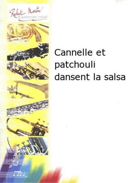 Cannelle et Patchouli Dansent la Salsa