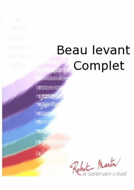 Beau Levant Complet