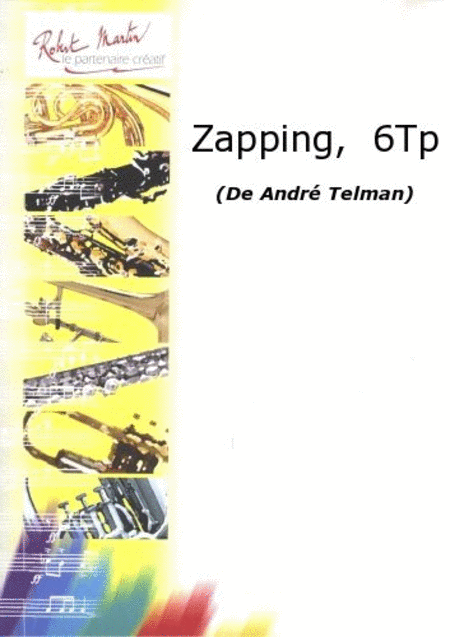 Zapping, 6 Trompettes