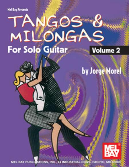 Tangos & Milongas for Solo Guitar, Volume 2