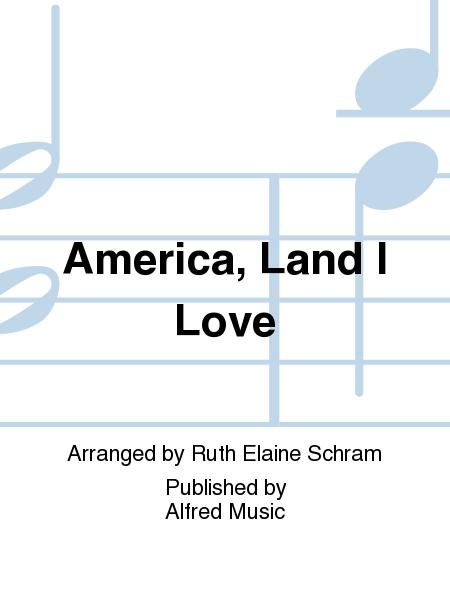 America, Land I Love