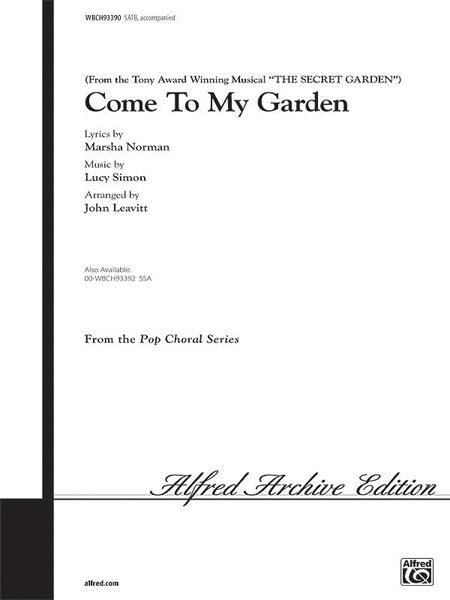 Come to My Garden