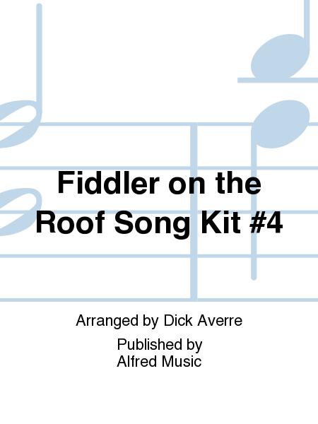 Fiddler on the Roof Song Kit #4