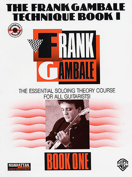 The Frank Gambale Technique, Book 1