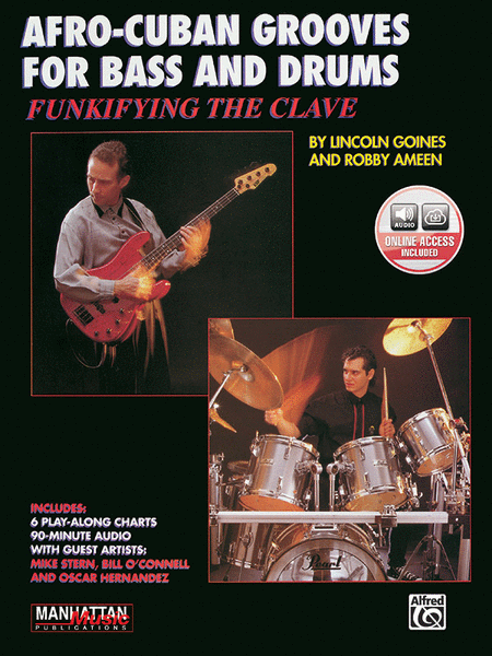 Funkifying The Clave: Afro-Cuban Grooves For Bass And Drums (with CD)