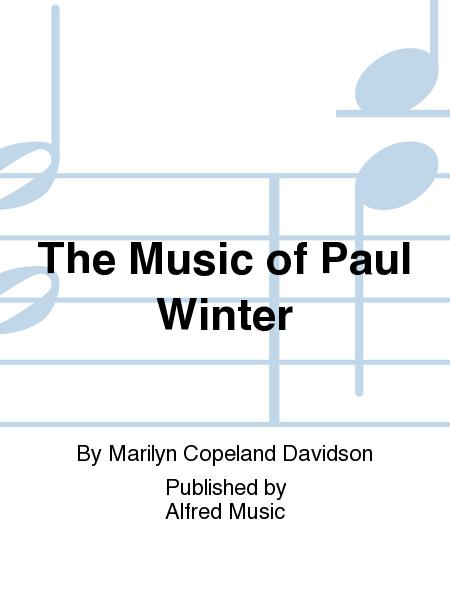 The Music of Paul Winter