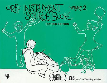 Orff Instrument Source Book, Volume 2