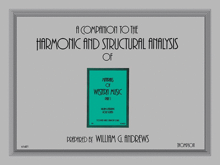 Companion to the Harmonic and Structural Analysis of the Materials of Western Music - Part 1
