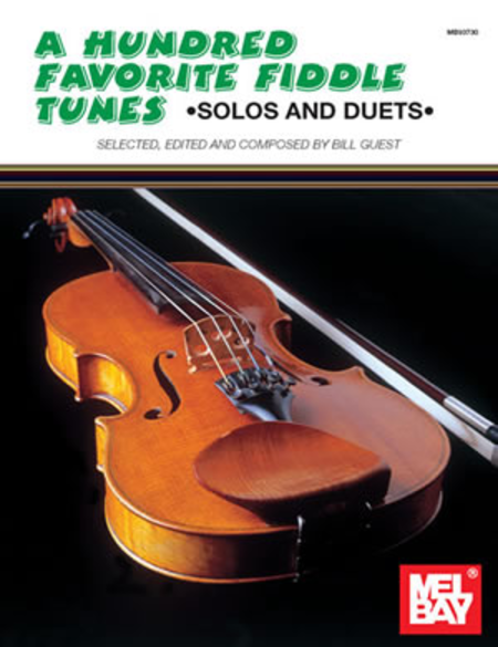 A Hundred Favorite Fiddle Tunes: Solos and Duets