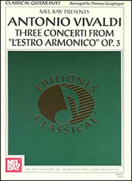 Antonio Vivaldi: Three Concerti from L'estro Armonico Op. 3