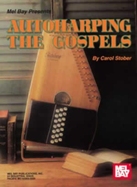 Autoharping the Gospels
